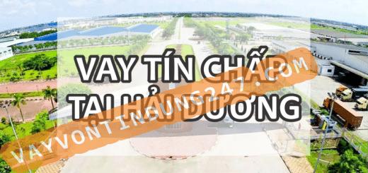 CHO VAY TIN CHAP TAI HAI DUONG