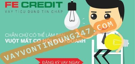 vay tieu dung khong the chap FE credit 1